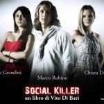 Arriva Social Killer, il romanzo multipiattaforma firmato Vito Di Bari